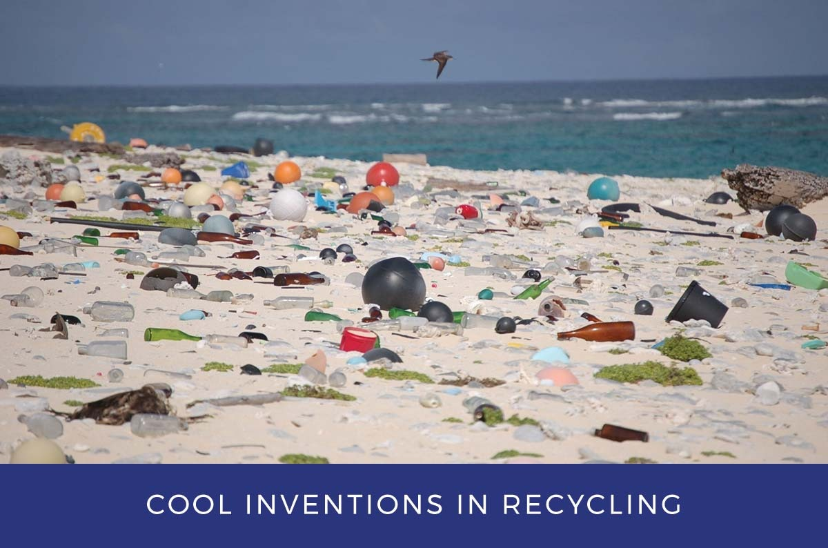 Cool Inventions in Recycling Plastics