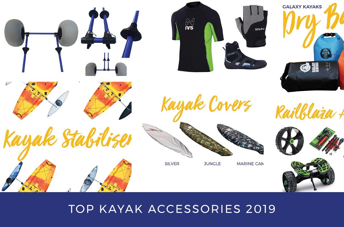 Top Kayak Accessories for 2019