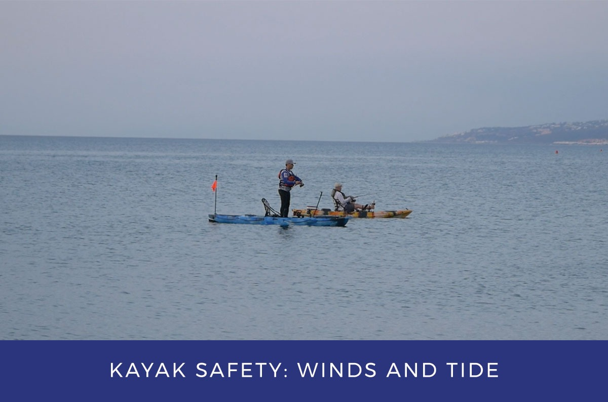 Kayak Safety Tips: Wind and Tide